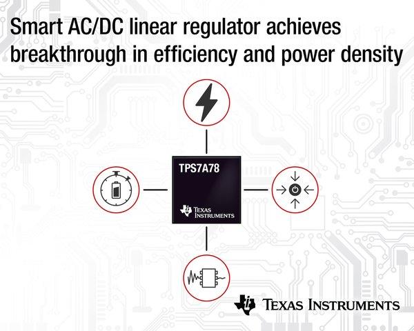 TI:智能AC/DC线性稳压器在效率和方面实现突破