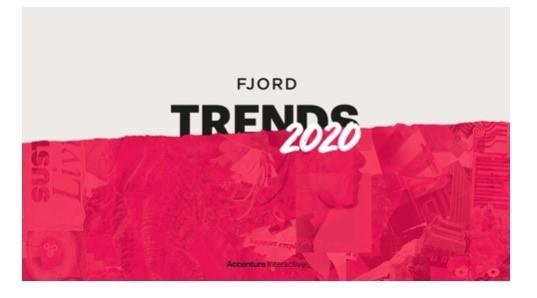 埃森哲发布《Fjord趋势2020》报告