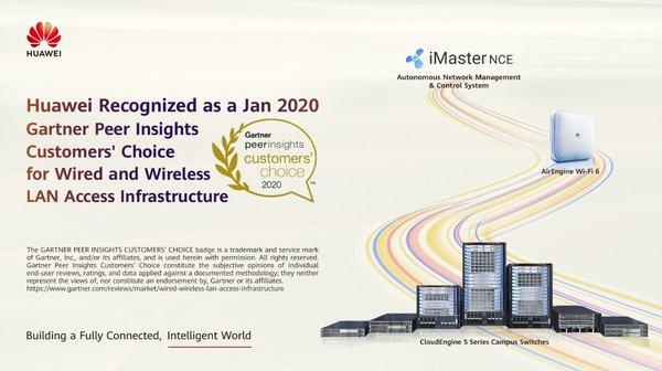 """华为园区网络获2020年1月Gartner Peer Insights""""客户之选""""称号"""